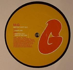 MR G - Gettin' Hott EP