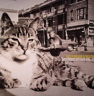 BRAGG, Billy/WILCO - Mermaid Avenue Vol II