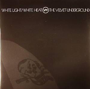 VELVET UNDERGROUND, The - White Light/White Heat 45th Anniversary