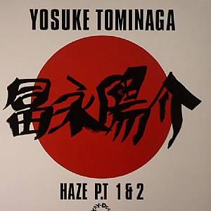 TOMINAGA, Yosuke aka DJ CHAMP - Haze Part 1 & 2