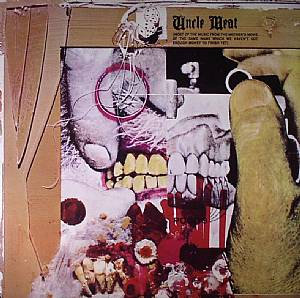 ZAPPA, Frank/THE MOTHERS  OF INVENTION - Uncle Meat