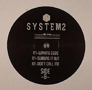 SYSTEM2 - Waxing Egos