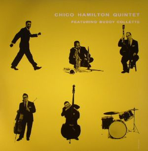 CHICO HAMILTON QUINTET feat BUDDY COLLETTE - Chico Hamilton Quintet