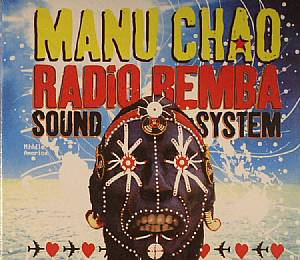 CHAO, Manu - Radio Bemba Sound System