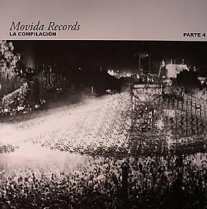 CURATOLO, Federico/CISKY/FRANCO CAZZOLA/DENITE - Movida Records: La Compilacion Parte 4