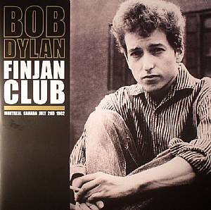 DYLAN, Bob - Finjan Club: Montreal Canada July 2nd 1962