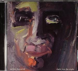 OPTIMO (ESPACIO)/VARIOUS - Dark Was The Night
