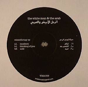 WHITE MAN & THE ARAB, The - Misanthropy EP