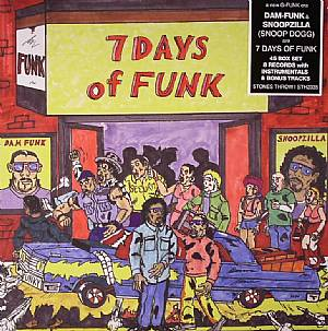 7 DAYS OF FUNK aka DAM FUNK/SNOOPZILLA - 7 Days Of Funk