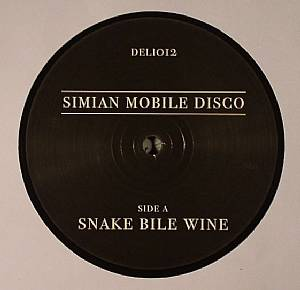 SIMIAN MOBILE DISCO - Snake Bile Wine