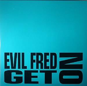 EVIL FRED - Get On
