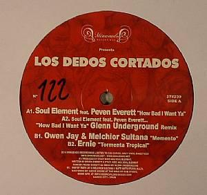 SOUL ELEMENT/OWEN JAY/MELCHIOR SULTANA/ERNIE - Los Dedos Cortados EP