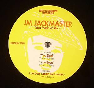 JM JACKMASTER aka MARK WALTERS - You Deal