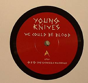 YOUNG KNIVES - We Could Be Blood