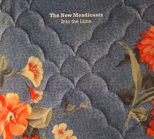 NEW MENDICANTS, The - Into The Lime