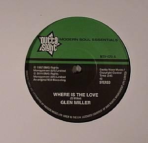 MILLER, Glen - Where Is The Love