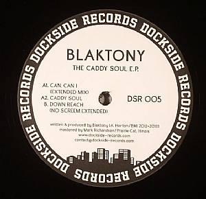 BLAKTONY - The Caddy Soul EP