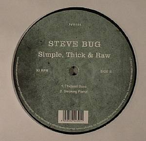 BUG, Steve - Simple Thick & Raw