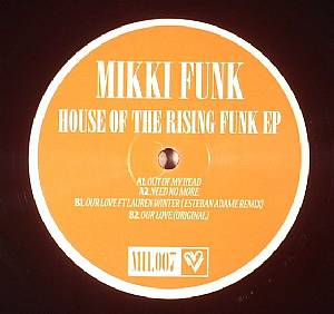 MIKKI FUNK - House Of The Rising Funk EP