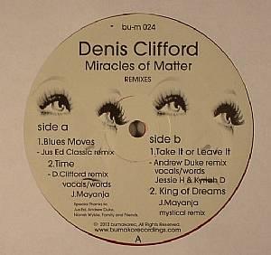 CLIFFORD, Denis - Miracles Of Matter (remixes)