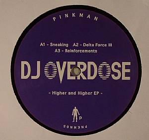 DJ OVERDOSE - Higher & Higher EP