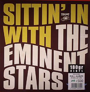 EMINENT STARS, The - Sittin' In With The Eminent Stars