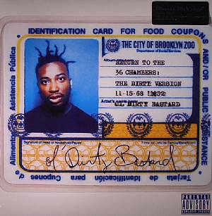 OL' DIRTY BASTARD - Return To The 36 Chambers (Dirty Version)