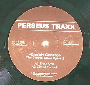 PERSEUS TRAXX - Circuit Control: The Crystal Issue Cycle 2