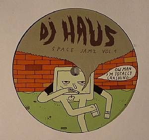 DJ HAUS - Space Jamz Vol 1