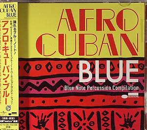 VARIOUS - Takahiro Matzz Matsuoka From Quasimode Presents Afro Cuban Blue: Blue Note Percussion Compilation