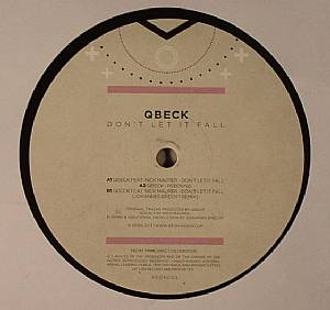 QBECK - Don't Let It Fall EP