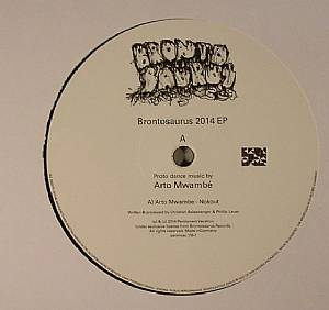 ARTO MWAMBE/THE EXILE MISSILE/EXTRA PRODUKTIONEN - Brontosaurus 2014 EP