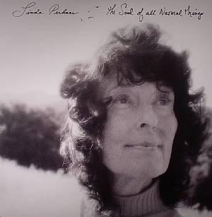 PERHACS, Linda - The Soul Of All Natural Things