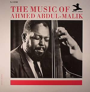 ABDUL MALIK, Ahmed - The Music Of Ahmed Abdul-Malik