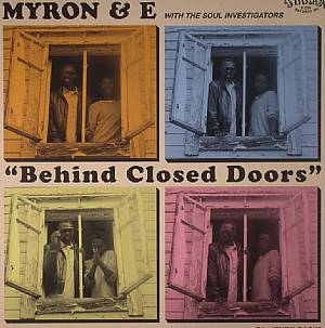 MYRON & E with THE SOUL INVESTIGATORS - Behind Closed Doors