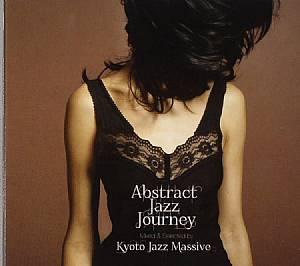 KYOTO JAZZ MASSIVE/VARIOUS - Abstract Jazz Journey