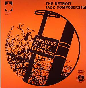 DETROIT JAZZ COMPOSERS LIMITED, The - Hastings Street Jazz Experience