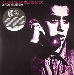 ROBOTNICK, Alexander - Vintage Robotnicks (Record Store Day 2014)