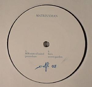 MATRIXXMAN - 808 State Of Mind
