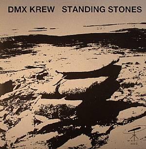 DMX KREW - Standing Stones