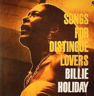 HOLIDAY, Billie - Songs For Distingue Lovers (remastered)