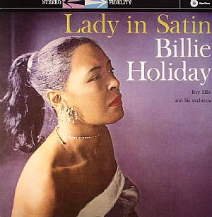 HOLIDAY, Billy with RAY ELLIS & HIS ORCHESTRA - Lady In Satin (stereo) (remastered)