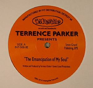 PARKER, Terrence - The Emancipation Of My Soul