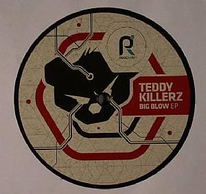 Teddy Killerz Big Blow Ep Vinyl At Juno Records