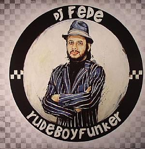 DJ FEDE - Rude Boy Funker
