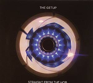 GETUP, The - Straight From The Hob