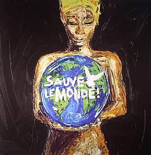 OVERTURE/KID MARK/SJEF WANDERS/UNTITLED ARTIST - Sauve le Monde Vol 1