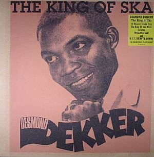 DEKKER, Desmond - The King Of Ska