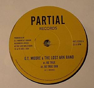 MOORE, GT/THE LOST ARK BAND - Be True