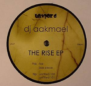 DJ AAKMAEL - The Rise EP
